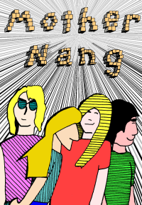 You will hear Mother Nang on the first episode of RFC: Volume Three, which gives me an excuse to run this old drawing I did for a flyer for the band in 1992