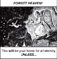 NO HEAVEN FOR YOU!